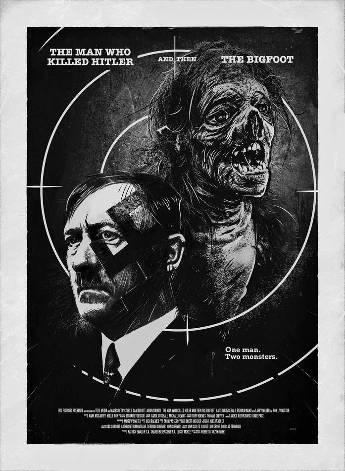 L'homme qui a tué Hitler et ensuite Bigfoot
